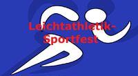 Ankündigung 15. Leichtathletik-Sportfest